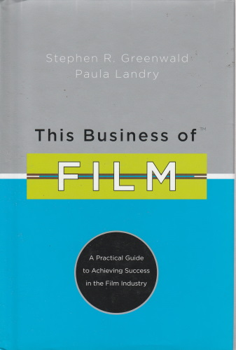 Stephen R. Greenwald és Paula Landry This Business of Film