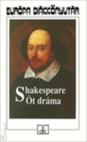William Shakespeare Öt dráma