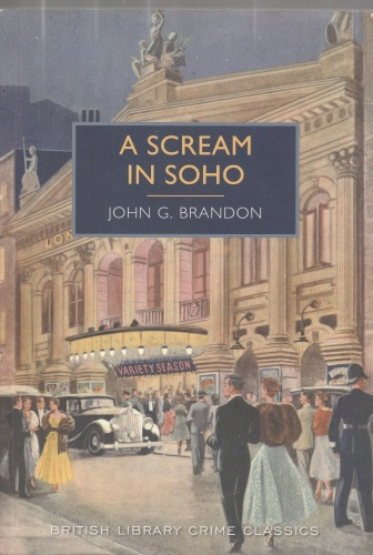 John G. Brandon: A Scream in Soho