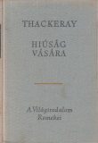 William Makepeace Thackeray Hiúság vására