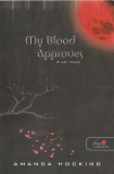 My Blood Approves - A vér szava